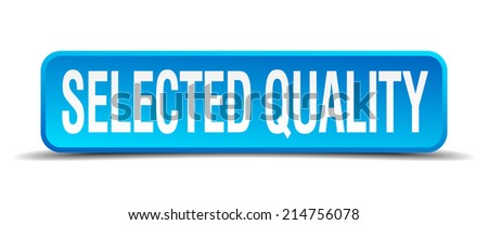 selected quality blue 3d realistic square isolated button