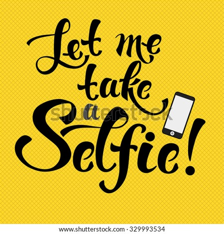 Selfie hand drawn decorative lettering - stock vector