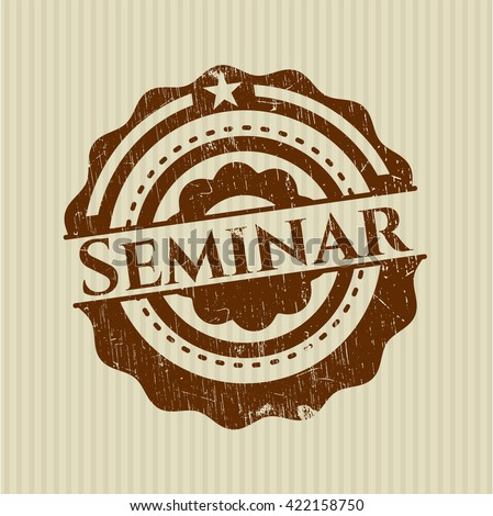 Seminar rubber stamp with grunge texture - stock vector