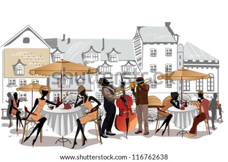 Series of street cafes in the city with musicians - stock vector
