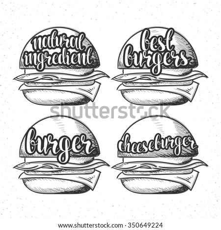 Set handmade burgers with stylish calligraphy. Fresh burger. Fast Food in doodle and sketch. Burger calligraphy. Cheeseburger sketch. Best Burger. Natural ingredients. The phrase and the inscription - stock vector
