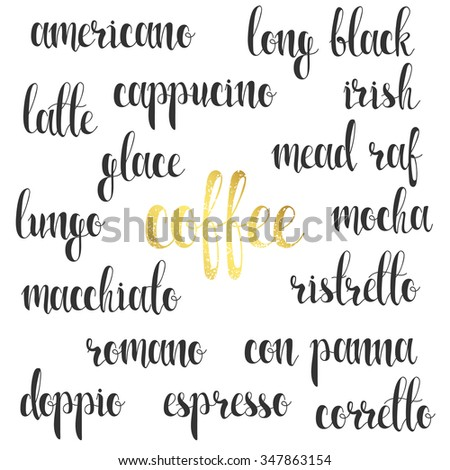 Set names of species coffee in calligraphy handmade design menu. Elite premium design labels. Calligraphy to create retro and vintage design menus, infographics, posters, brochures and postcards. - stock vector