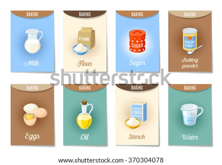 Set of AD-cards (banners, tags, package) with cartoon baking ingredients - flour, eggs, oil, water, starch, baking powder, milk, sugar. Vector illustration, isolated on white, eps 10. - stock vector