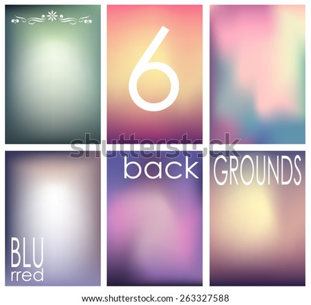 Set of 6 blurred backgrounds. vector eps10. - stock vector