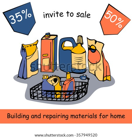 Set of building materials for home renovation and construction: adhesives, cement, paint, plaster, oil, solvent, foam, container for tools. Given a discount for the purchase. - stock vector