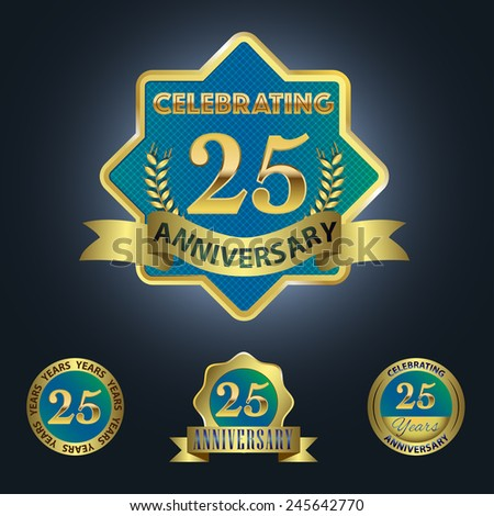 Set of 4 - Celebrating 25 Years Anniversary - Golden and Blue Laurel Wreath Seal with Golden Ribbon  - Layered EPS 10 Vector - stock vector