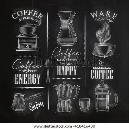 Set of coffee symbols lettering drawing chalk in vintage style on chalkboard - stock vector