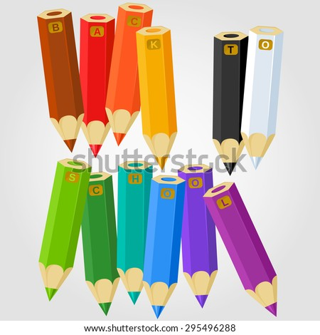 Set of colored pencils with letters 'Back to school'. Flat colors only, no gradients. Smartly grouped. - stock vector