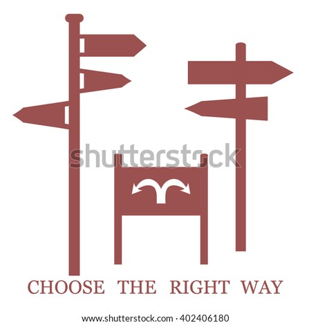 "Set of colored stylized icons road signs and an inscription: ""Choose the right way"" on a white background"