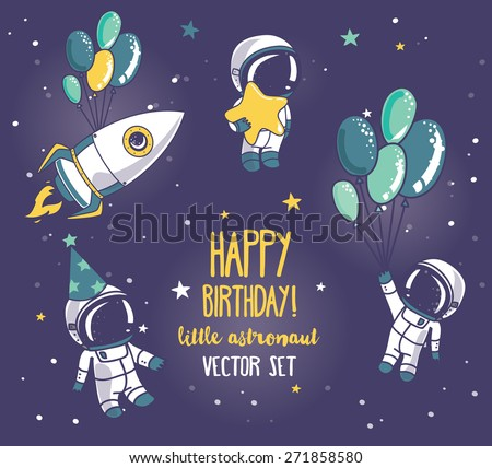 set of cute astronauts and rocket in space for birthday party in cosmic style, vector illustration - stock vector
