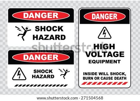 set of Danger High Voltage signs (danger shock hazard, danger high voltage equipment, inside will shock burn or cause of death) - stock vector