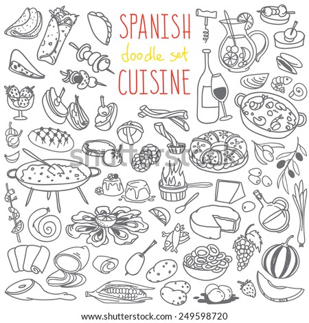 Set of doodles, hand drawn rough simple Spanish cuisine food sketches. Different kinds of main dishes, desserts, beverages. Vector set isolated on white background for cafe menu, fliers, chalkboard - stock vector