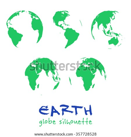 Set of Earth silhouettes. Five different globe views. Green Planet, save the Earth, ecology concept. Isolated on white background. Vector illustration.