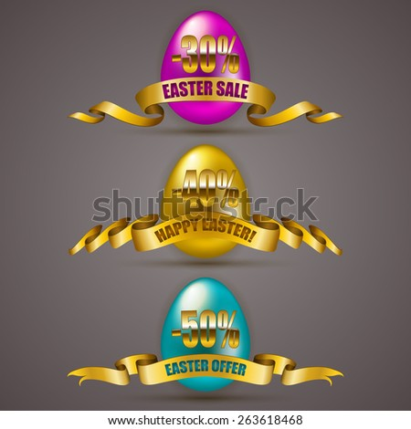 Set of Easter eggs with ribbons for design, marketing, promotion, poster, flyer, web. Holiday price tags, stickers with discounts - Happy Easter, sale, special offer. Vector illustration EPS 10.  - stock vector