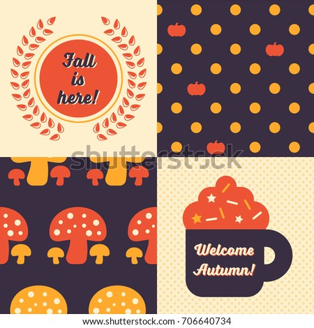 Set of Fall inspired Patterns and posters. Collection of 2 vector Autumn themed retro seamless patterns and 2 Autumn themed posters, one reads Welcome Autumn and the other one Fall is here.