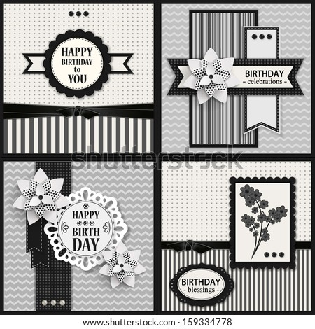Set of four black and white Birthday backgrounds with paper flowers and scrapbook elements. Modern handmade / paper craft design. - stock vector