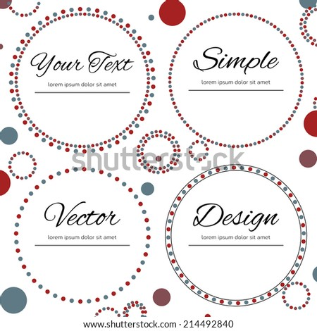 Set of four dotted circles with place for your text in red and blue color on white background