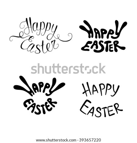 Set of four Happy Easter handwritten labels. Collection of easter vector lettering isolated on white