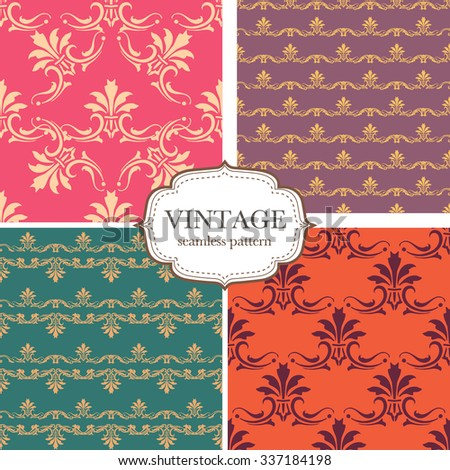 Set of four seamless vintage pattern. Vector background for textile design. Seamless pattern can be used for wallpaper, pattern fills, web page background,surface textures.  - stock vector