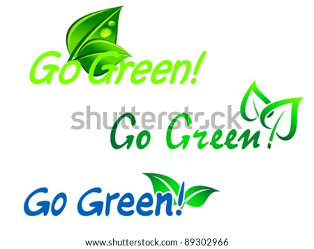 Set of go green symbols for ecology design. Jpeg version also available in gallery - stock vector