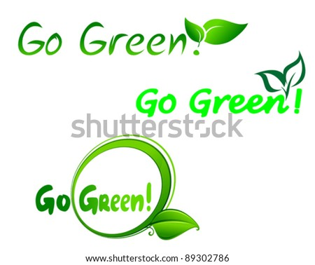 Set of go green symbols for ecology design, such a logo. Jpeg version also available in gallery - stock vector