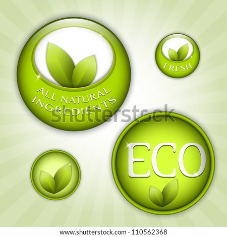 Set of green round signs. Eco, green and natural ingredients - stock vector