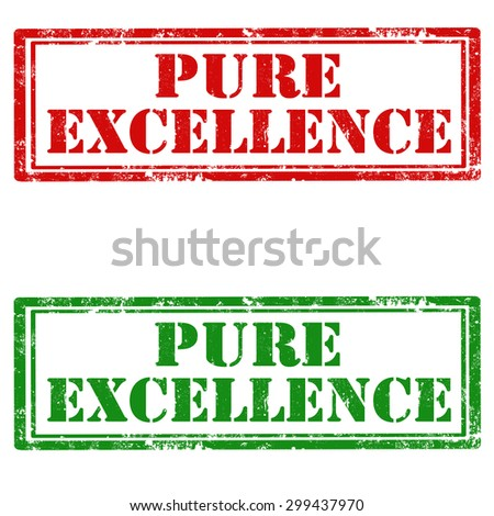 Set of grunge rubber stamp with text Pure Excellence,vector illustration - stock vector
