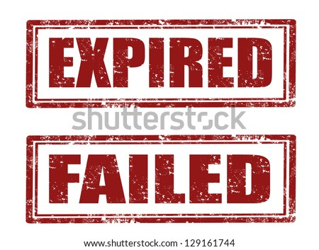 Set of grunge rubber stamp with word expired ,failed  inside vector illustration - stock vector