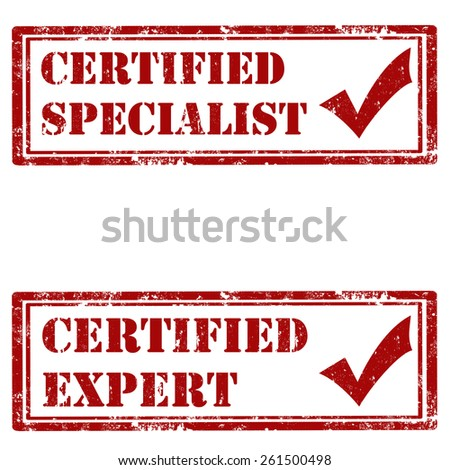 Set of grunge rubber stamps with text Certified Specialist and Certified Expert,vector illustration - stock vector