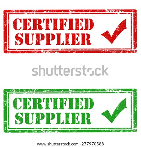 Set of grunge rubber stamps with text Certified Supplier,vector illustration - stock vector