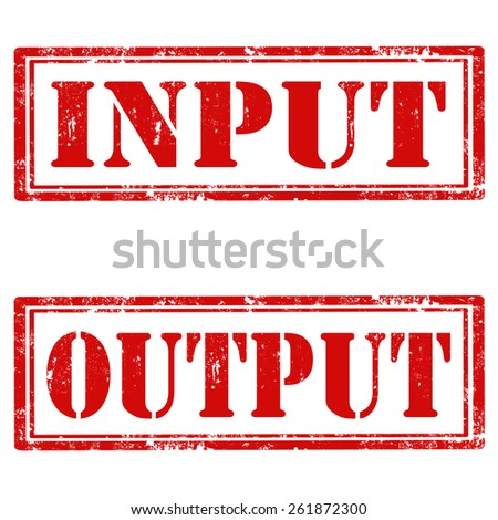 Set of grunge rubber stamps with text Input and Output,vector illustration - stock vector