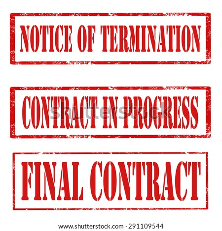 Set of grunge rubber stamps with text Notice Of Termination,Contract In Progress and Final Contract,vector illustration - stock vector