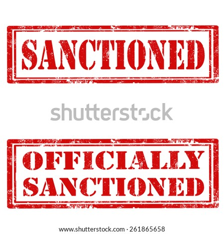 Set of grunge rubber stamps with text Sanctioned and Officially Sanctioned,vector illustration - stock vector