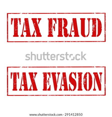 Set of grunge rubber stamps with text Tax Fraud and Tax Evasion,vector illustration - stock vector