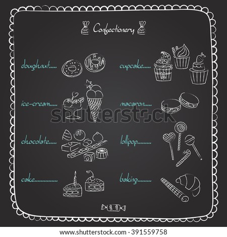 Set of hand drawn candies and sweets on the chalkboard menu. Vector illustration. EPS10 - stock vector