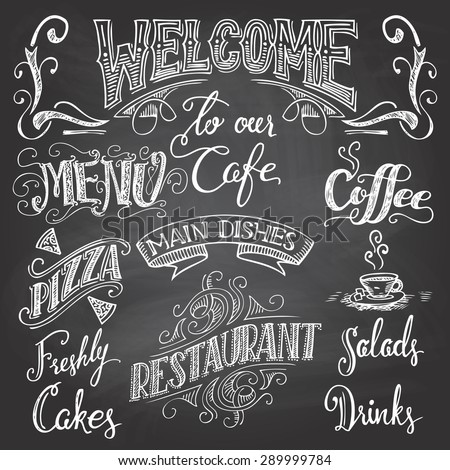 Set of hand-drawn lettering for cafes and restaurants on the chalkboard background - stock vector