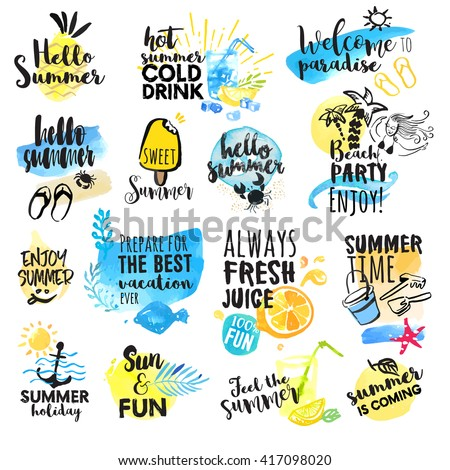 Set of hand drawn watercolor summer signs. Vector illustrations for summer holiday, travel agency, restaurant and bar, menu, sea and sun, beach vacation and party. - stock vector