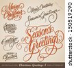 Set of 7 hand-lettered CHRISTMAS GREETINGS -- handmade calligraphy, vector (eps8) - stock photo