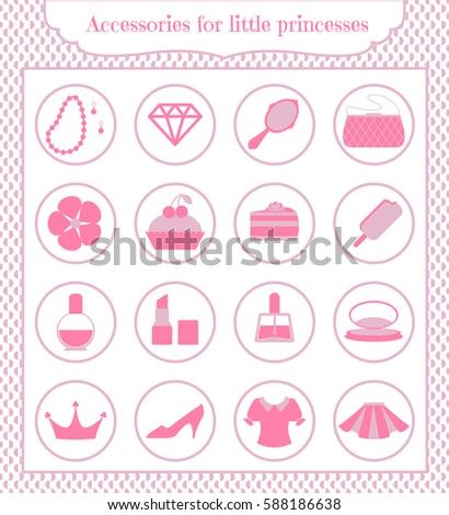 Set of icons for Little Princesses: necklace, earring, gem, mirror, purse, flower, cake, piece of cake, ice cream, perfume, lipstick, nail Polish, powder box, crown, Shoe, blouse, skirt. Vector