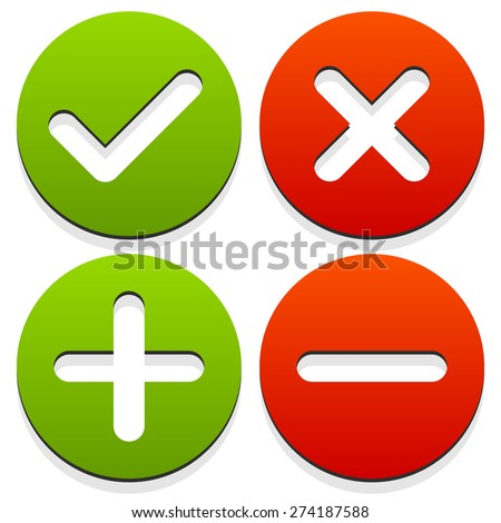 Set of 4 icons with check mark, cross and plus, minus signs. - stock vector