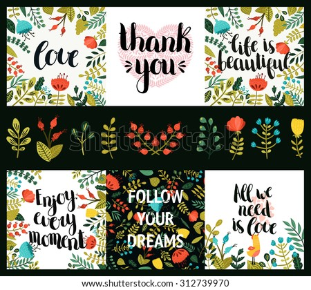 Set of inspirational and romantic cards with hand drawn lettering, cute flowers and heart. Life is beautiful, Enjoy every moments, Follow your dreams, All we need is love, Thank you - stock vector