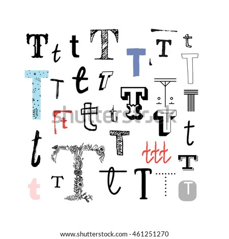 Set Of Letter T In Different Style Collection Alphabet Symbols Vector Illustration