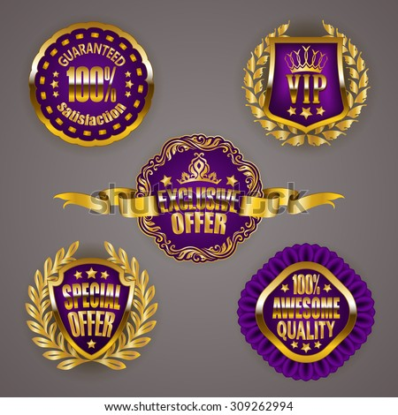 Set of luxury gold badges with laurel wreath, ribbons. 100 % guaranteed, awesome quality, special vip offer. Promotion emblems, icons, labels, medal, blazons for web, page design. Illustration EPS 10. - stock vector