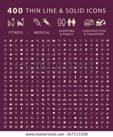 Set of 400 Minimal and Solid Icons ( Fitness , Medical , Family , Shopping , Construction and Transport ) . Vector Isolated Elements. - stock vector