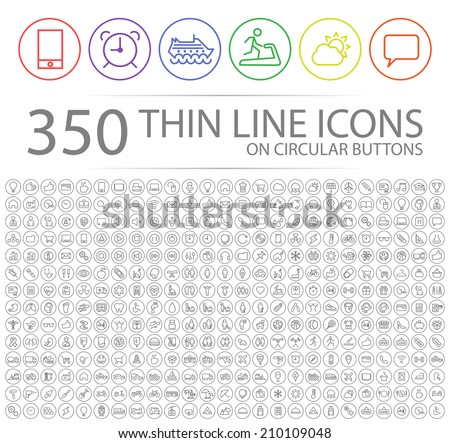 Set of 350 Modern Thin Stroke Colored Icons on Circular Buttons (Multimedia, Business, Ecology, Education, Family, Medical, Fitness, Shopping, Construction, Travel, Hotel )  - stock vector