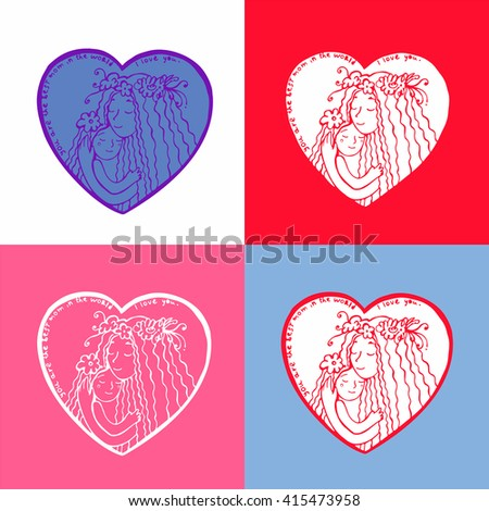 Set of mother's day cards. Mother with daughter. Card for Mother's Day. Line illustration with lettering. Four postcards with hearts in which mother and daughter hugging.  - stock vector