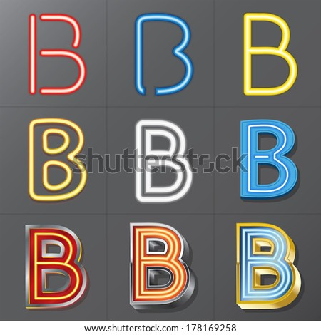 Set of Neon Style Alphabet B, Eps 10 Vector, Editable for Any Background, No Clipping Masks