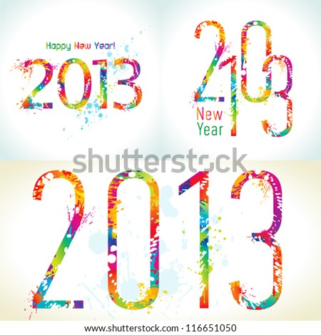 Set of New Year's cards 2013 with colorful drops and sprays. Vector illustration. - stock vector
