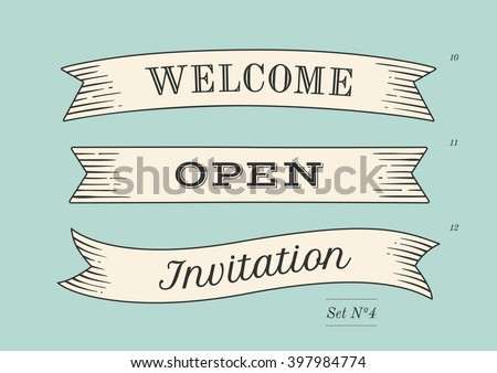 Set of old vintage ribbon banners and drawing in engraving style with word Welcome, Open and Invitation. Hand drawn design element. Vector Illustration - stock vector
