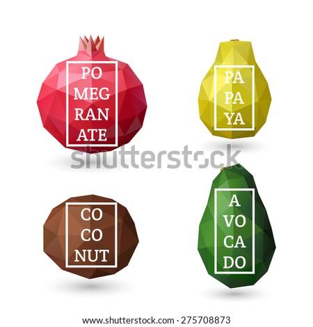 Set of polygonal fruit - pomegranate, papaya, coconut, avocado with design inscription. Vector illustration